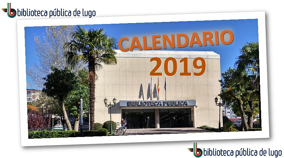 Calendario 2019 Biblioteca Pública de Lugo